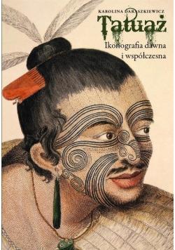 Tatuaż. Ikonografia dawna i współczesna