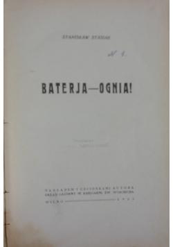 Baterja- Ognia!, 1933r.