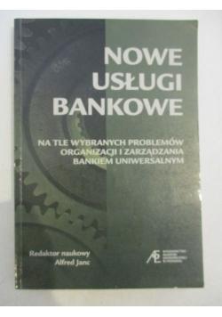 Nowe usługi bankowe