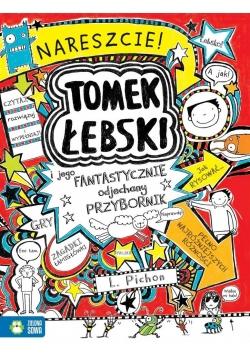 Tomek Łebski i jego fantastycznie odjechany ...