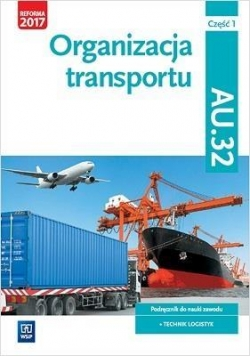 Organizacja transportu Kwal. AU.32. cz.1 WSiP