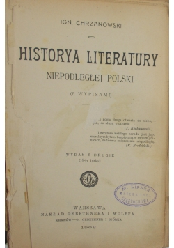 Historya Literatury Niepodległej Polski, ok.1908 r.