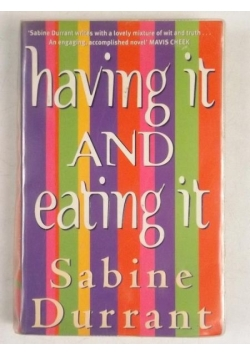 Durrant Sabine - Having it and Eating it