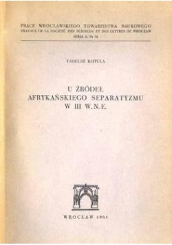 U Źródeł Afrykańskiego Separatyzmu W III W.N.E.