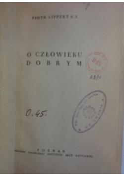 O człowieku dobrym, 1936 r.