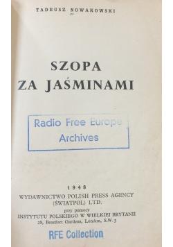 Szopa za jaśminami, 1948r.