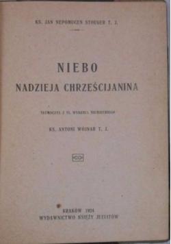 Niebo nadzieja chrześcijanina, 1924 r.