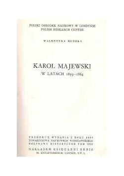 Karol Majewski w latach 1859 - 1964