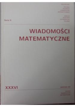 Wiadomości matematyczne XXXVI