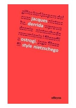 Ostrogi Style Nietzschego