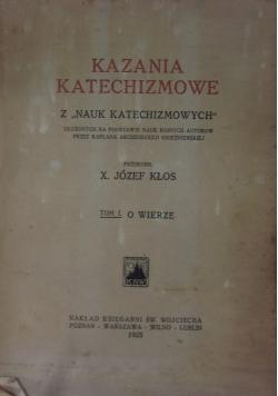 Kazania katechizmowe, Tom I, 1925 r.