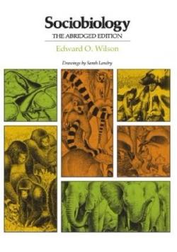 Sociobiology. The Abridge edition.