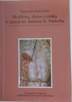 Modlitwa, słowo i sztuka w poezji ks. Janusz St. Pasierba