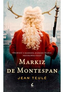 Markiz de Montespan, Nowa