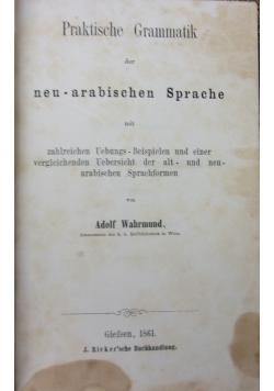 Praktische Grammatik der neu - arabischen sprache, 1861 r.