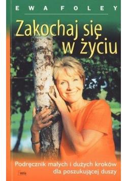 Zakochaj się w życiu Wyd. V