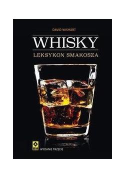 Whisky. Leksykon smakosza Wyd.III RM