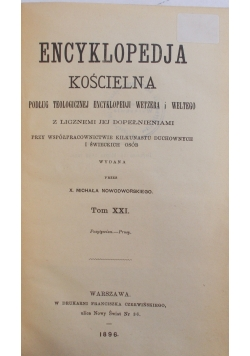 Encyklopedia Kościelna Tom XXI, 1896 r.