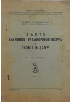 Zarys rachunku prawdopodobieństwa i teorii błędów, 1948r.