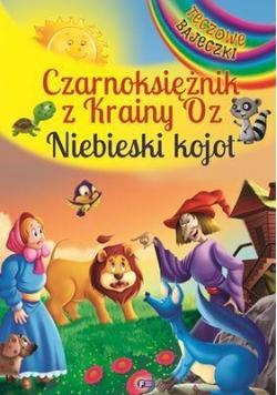 Czarnoksiężnik z Krainy Oz i Niebieski Kojot