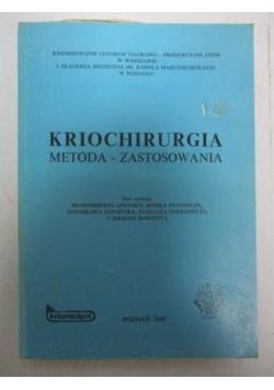Kriochirurgia. Metoda - zastosowania