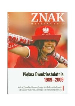 Piękna Dwudziestoletnia 1989-2009 Znak Miesięcznik 5/2009