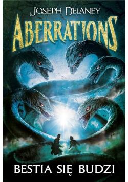 Aberrations T.1 Bestia się budzi