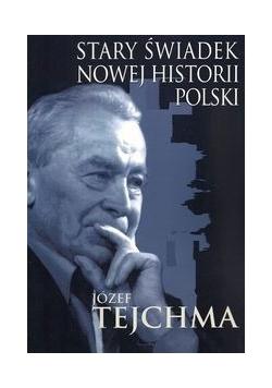 Stary świadek nowej historii Polski