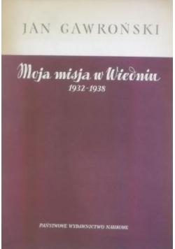 Moja misja w Wiedniu 1932-1938