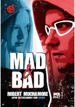 Rock War T.1 Mad & Bad
