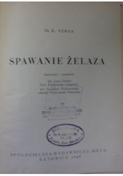 Spawanie żelaza,1949r