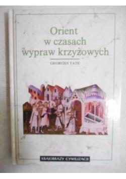 Orient w czasach wypraw krzyżowych