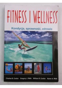 Fitness i wellness. Kondycja, sprawność, zdrowie