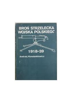 Broń strzelecka wojska polskiego 1918 - 39