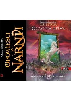 Opowieści z Narnii. Ostatnia bitwa. Audiobook