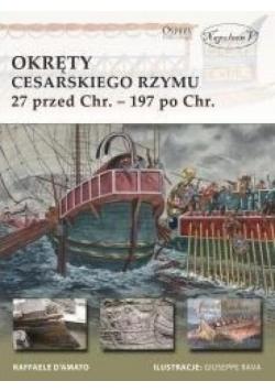 Okręty cesarskiego Rzymu 27 przed Chr. 197 po Chr.