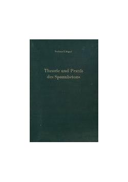 Theorie und Praxis des Spannbetons
