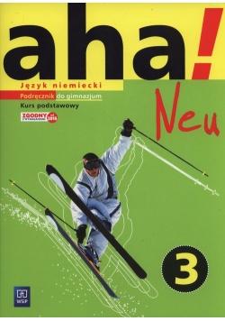 Aha! Neu 3 Podręcznik Kurs podstawowy +CD