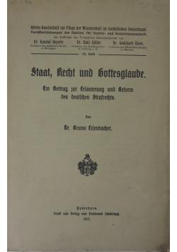 Staat, Recht und Gottesglaube, 1913 r.
