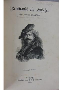 Rembrandt als Erzieher, 1890 r.