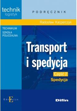 Transport i spedycja Część 2 Spedycja Podręcznik