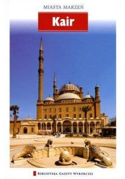 Miasta marzeń - Kair