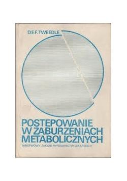 Postępowanie w zaburzeniach metabolicznych