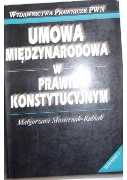 Umowa Międzynarodowa w Prawie konstytucji