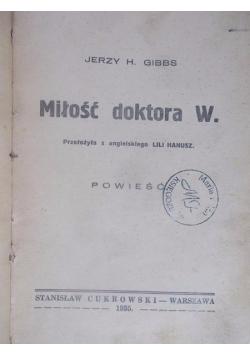 Miłość doktora W., 1935 r.