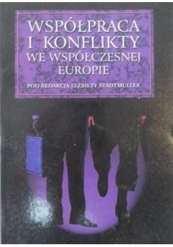 Współpraca i konflikty we współczesnej Europie, Nowa