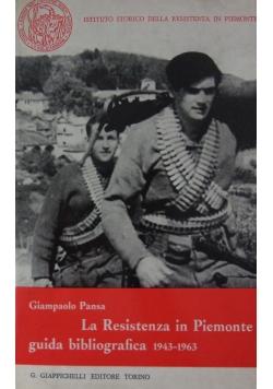 La Rasistenza in Piemonte guida bibliografica 1943-1963