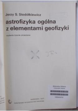 Astrofizyka ogólna z elementami geofizyki