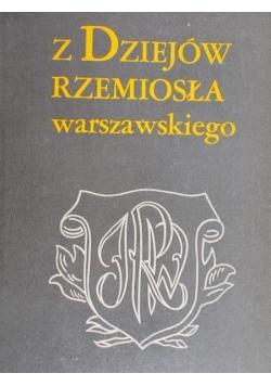 Z dziejów rzemiosła warszawskiego