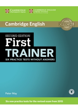 First Trainer Six Practice Tests without Answers + Audio